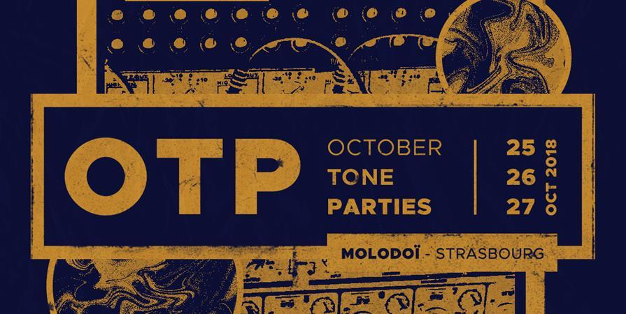 October Tone Parties 2018 - October Tone