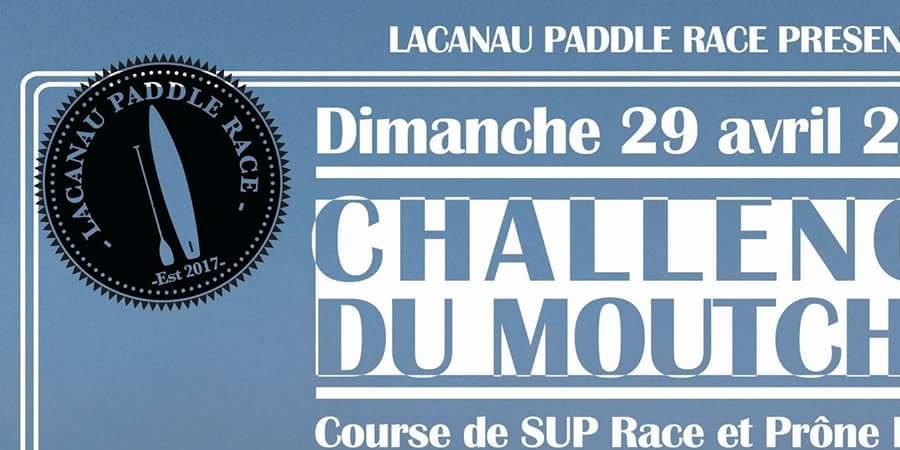 Challenge du moutchic - Lacanau Paddle Race