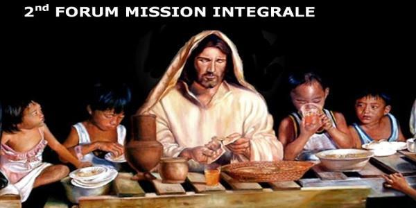 Vivre l'Evangile : Mission impossible ? (2nd Forum Mission Intégrale)  - FMEF - Connect MISSIONS