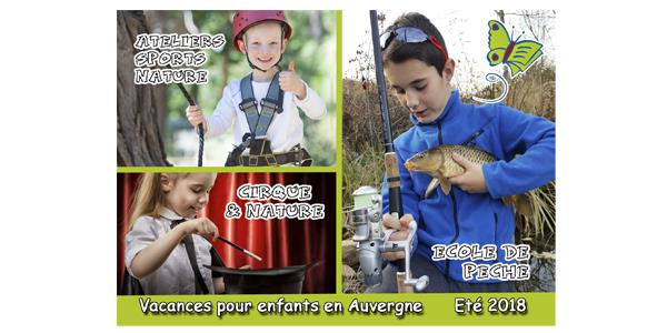 STAGES 100 % PECHE - STAGES Z'ATELIERS NATURE - STAGES CIRQUE ET NATURE - L ECOLE DE LA NATURE