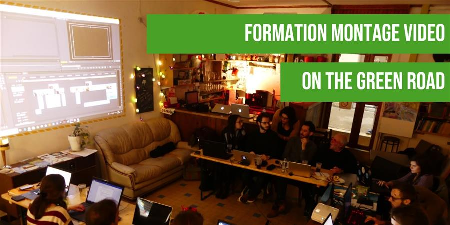 Formation Montage Vidéo - 09 nov. 2019 - On The Green Road