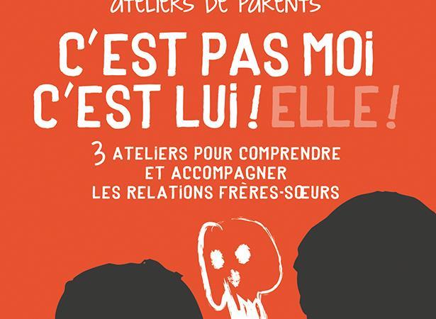 Ateliers parentalité positive, Relation frères et soeurs - Mikado