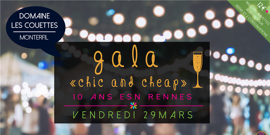 "Gala ""Chic and cheap"" - 10 ans d'ESN Rennes - ESN Rennes"
