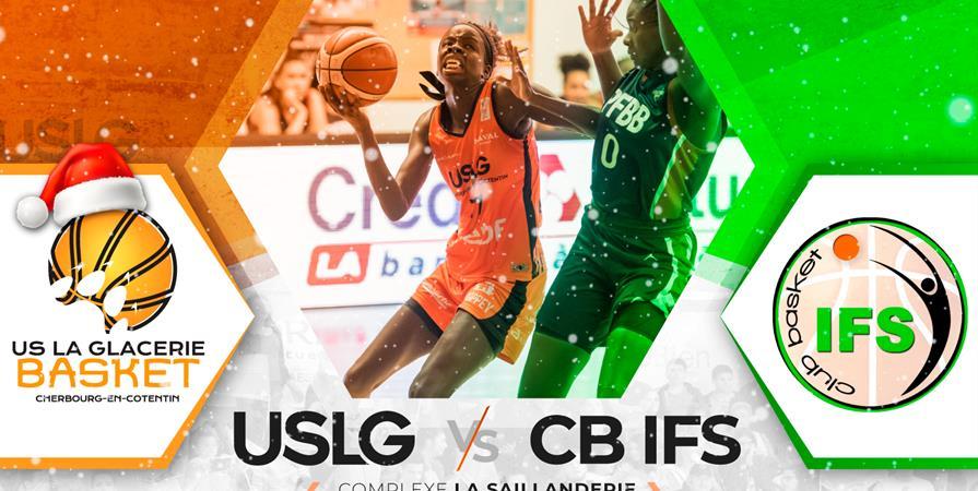 NF1 journée 11 : USLG - Ifs - US La Glacerie Basket