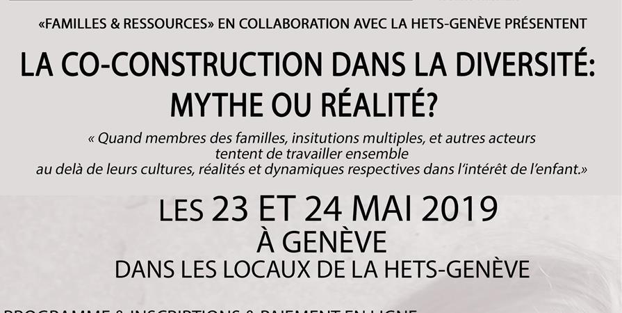 LA CO-CONSTRUCTION DANS LA DIVERSITÉ: MYTHE OU RÉALITÉ? - FAMILLES ET RESSOURCES