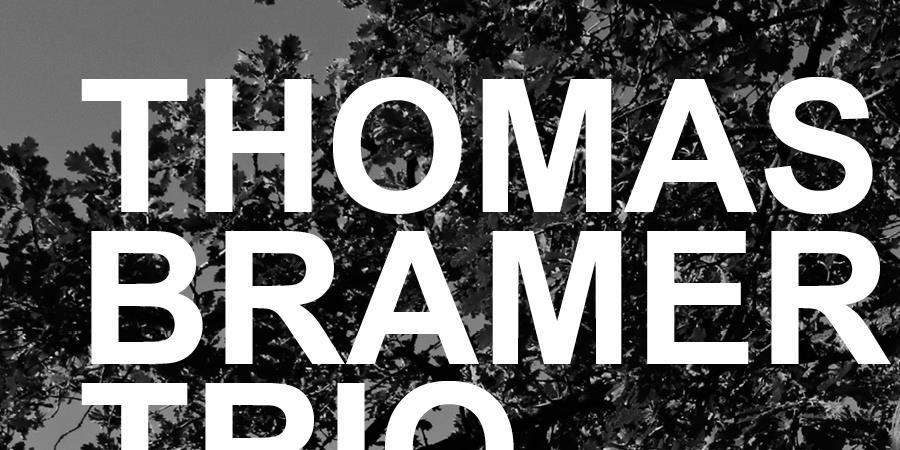 THOMAS BRAMERIE TRIO - Le Cri du Port