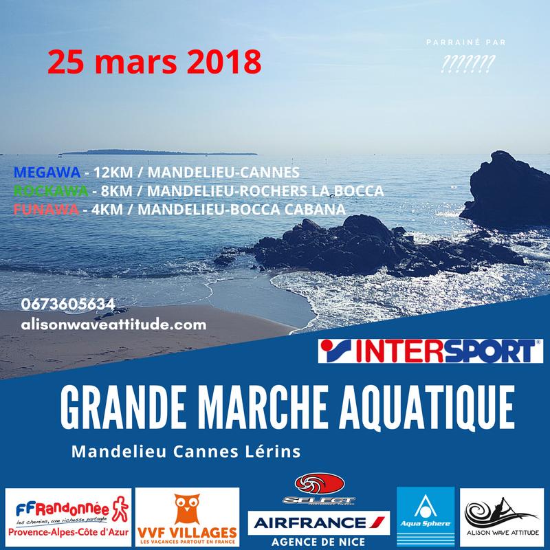 GRANDE MARCHE AQUATIQUE MANDELIEU-CANNES-LERINS - ALISON WAVE ATTITUDE - CLUB DE LONGE CÔTE