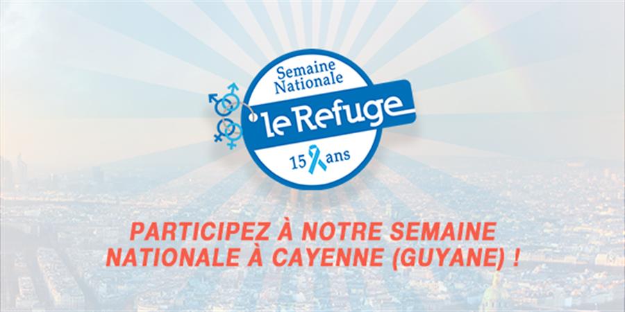CAYENNE (Guyane) - Événement(s) Semaine Nationale 2018 - Le Refuge