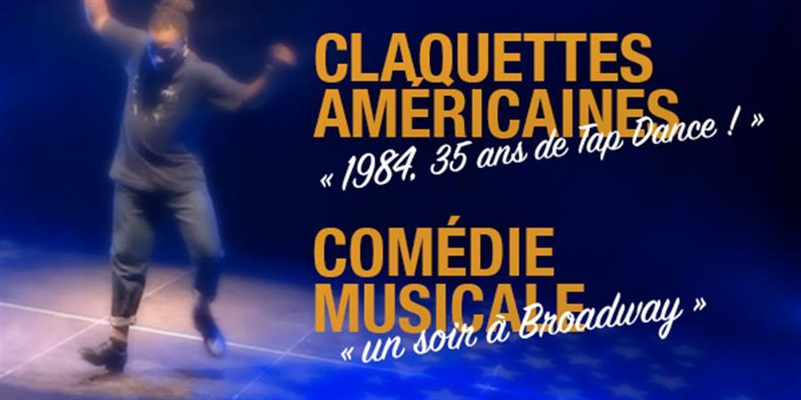 1984, 35 ans de Tap Dance / Un soir à Broadway - Tap Dance & Jazz