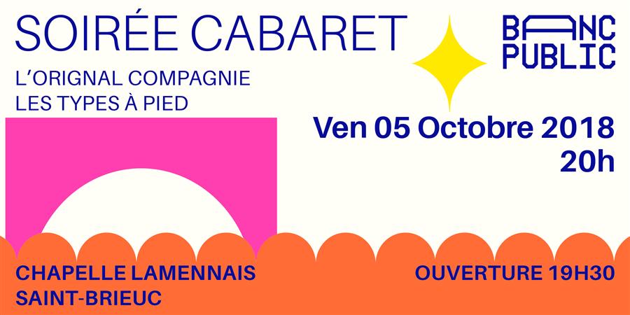 Soirée Cabaret - Banc Public 2018 - La ContreMarche