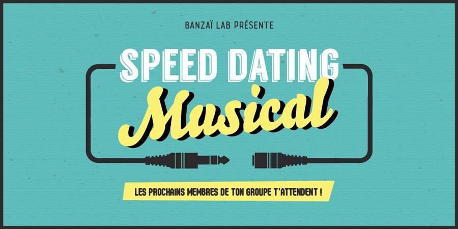 Speed dating musical - A.S.I.L / Banzaï Lab