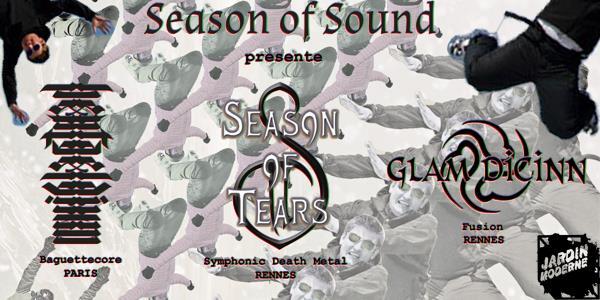 Heptaedium + Season Of Tears + Glam Dicinn [samedi 2 février @Le Jardin Moderne] - Season of Sound