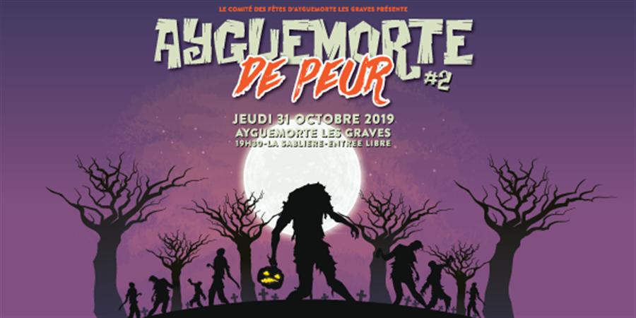 Ayguemorte de PEUR #2 - Comité des Fêtes d'Ayguemorte Les Graves