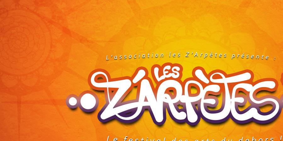 Festival Les Z'Arpètes #16 - Les Z'Arpètes
