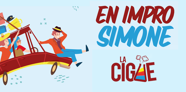 En Impro Simone ! Festival d'Improvisation Théâtrale - La Cigüe