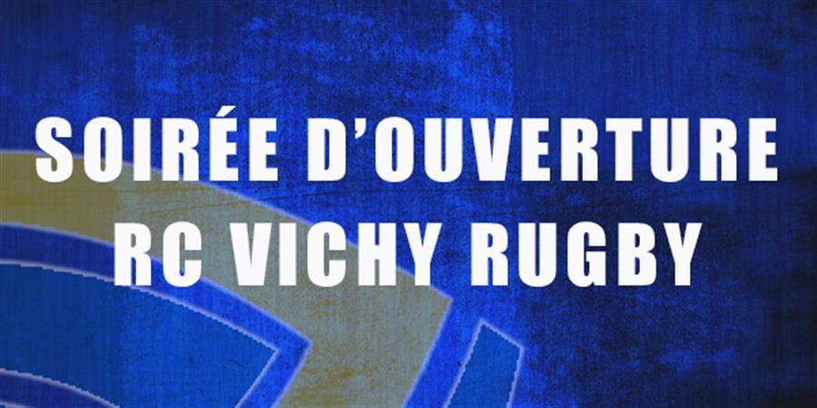 DÎNER ET SOIRÉE FESTIVE D'OUVERTURE DU CHAMPIONNAT! - RACING CLUB VICHY RUGBY