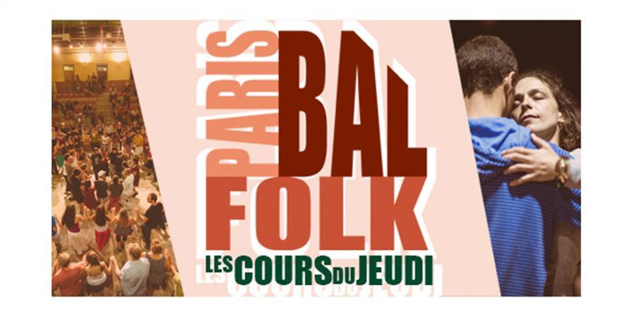 Paris Bal Folk [Cours du Jeudi] Trimestre 1 - Paris Bal Folk