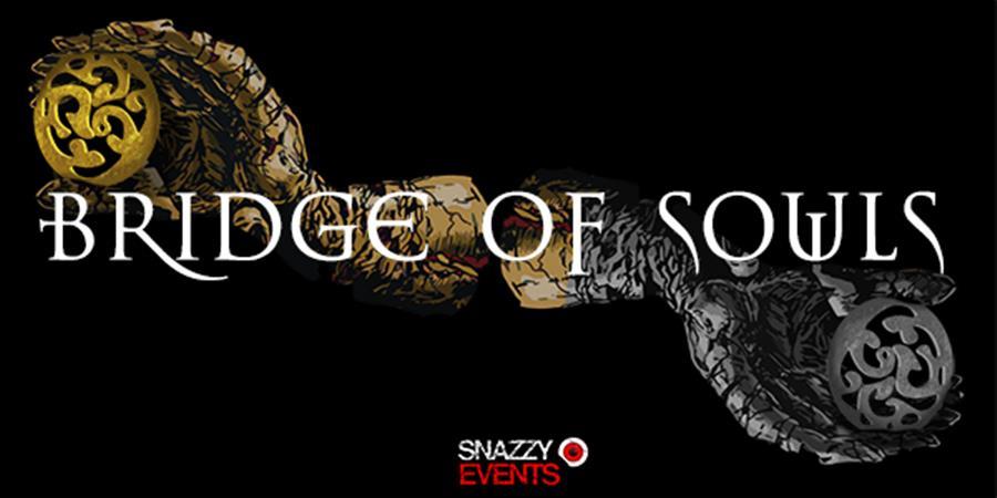 BRIDGE OF SOULS (Release) // LOS DISIDENTES DEL SUCIO MOTEL - Snazzy Events
