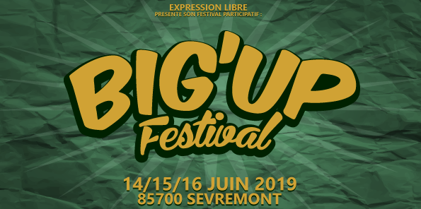 Big'Up festival #3 - Expression Libre
