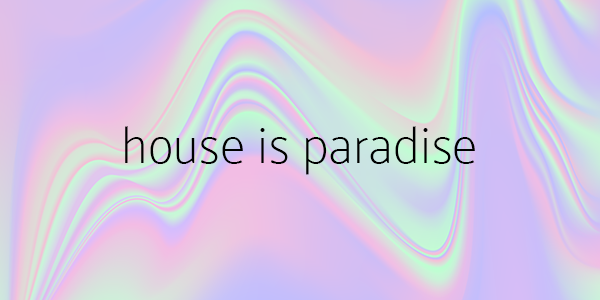 house is paradise - SuperBoom Records