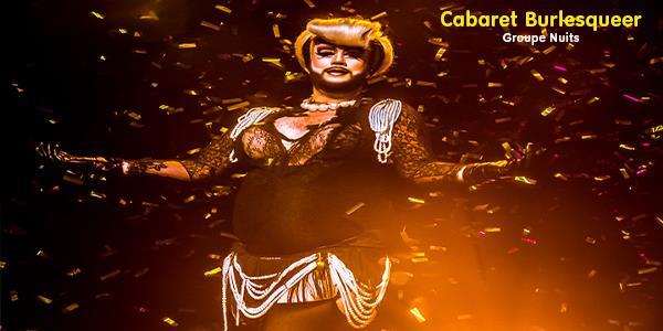 Cabaret Burlesqueer - Vendredi 20 septembre 21h - Le Zoom