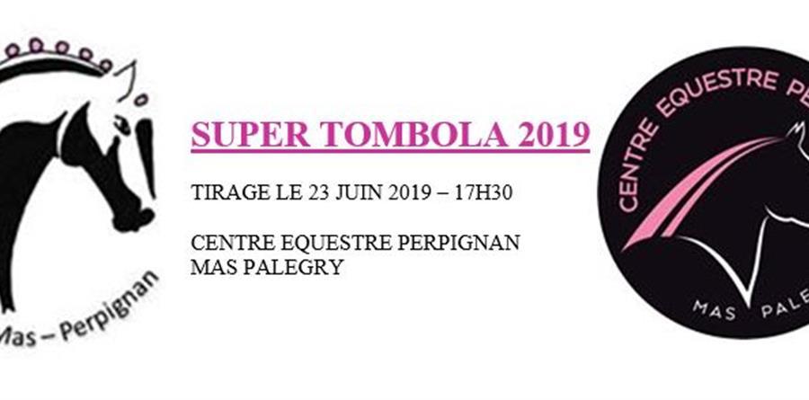 Super Tombola 2019 - Les Cavaliers du Mas