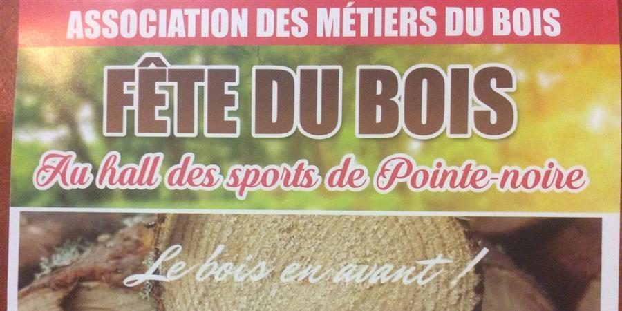 Fête du Bois à Pointe-Noire - Association des métiers du bois