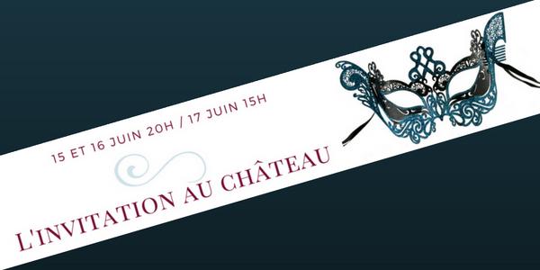 L'Invitation au Château - La Camillienne