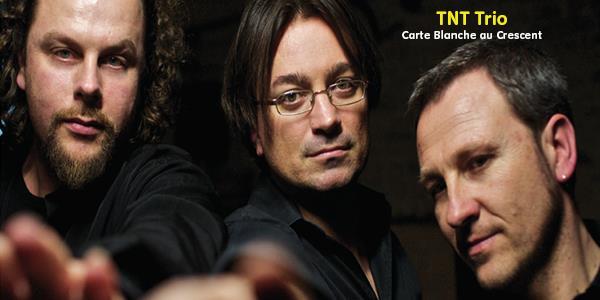 TNT Trio - Concert - Samedi 4 mai 21h - Le Zoom
