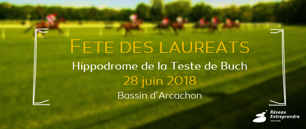 Fête des Lauréats 2018 - Réseau Entreprendre Aquitaine
