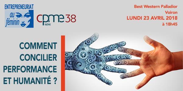 Commission EAF - Comment concilier performance et humanité ? - CPME Isère