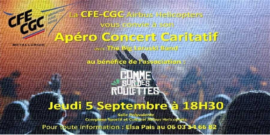 Apéro concert caritatif CFE-CGC Airbus Helicopters - Comme Sur Des Roulettes