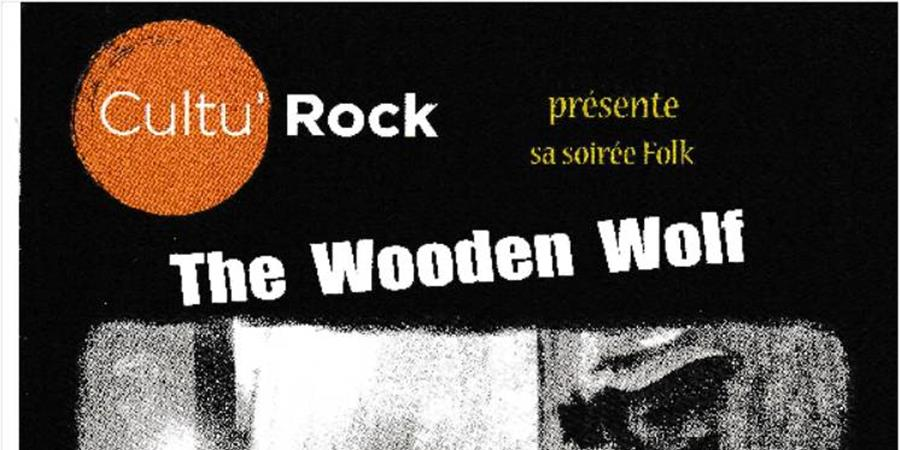 Soirée Folk Rock avec The Wooden Wolf et Soulmama and Friends le 28 mars 2020 - Cultu'Rock