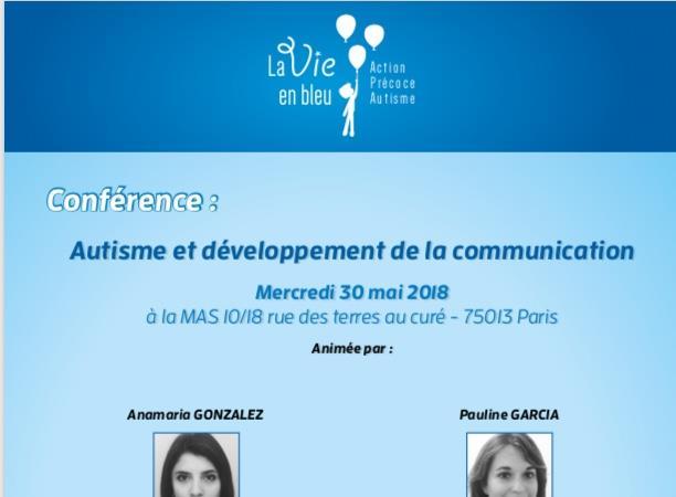 Conférence : Autisme et développement de la communication - La Vie En Bleu
