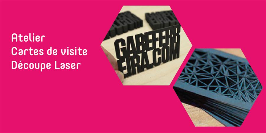 Atelier Cartes De Visite Decoupees Au Laser