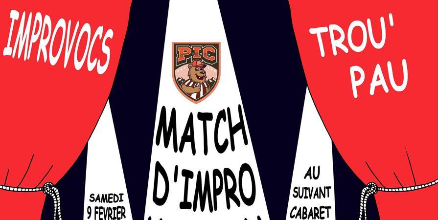 PIC: Match d'improvisation théâtrale Le Trou'Pau / Les ImproVocs - Le Trou'Pau
