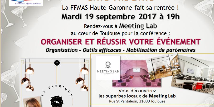 Conférence ORGANISER ET RÉUSSIR VOTRE ÉVÉNEMENT - FFMAS Haute-Garonne