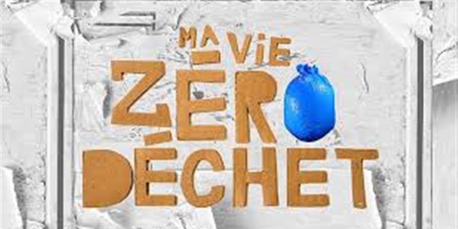 Projection Ma vie zéro déchet - Zéro Déchet Lyon