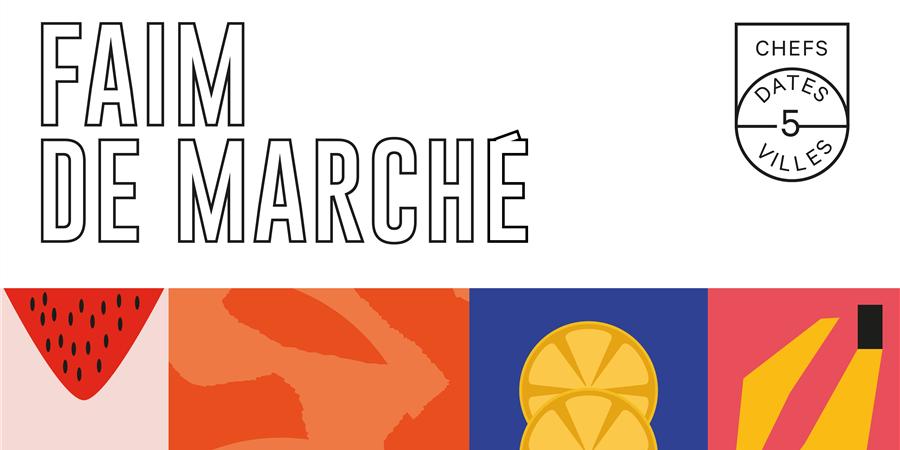 Faim de Marché - BORDEAUX FOOD CLUB
