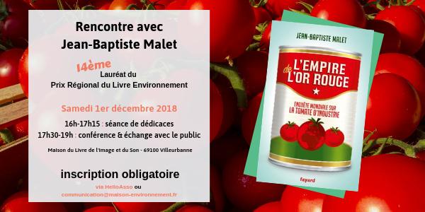 Rencontre avec Jean-Baptise Malet (90 places) - Maison de l'environnement