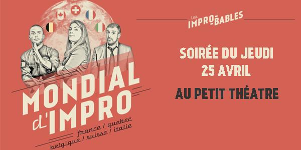 Mondial d'impro JEUDI 24 AVRIL - Les Improbables