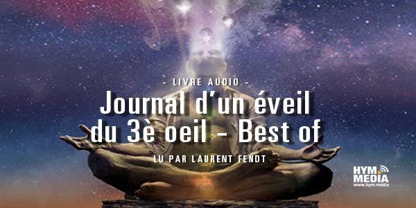 Journal d'un éveil du 3è oeil - Best of - La Salamandre