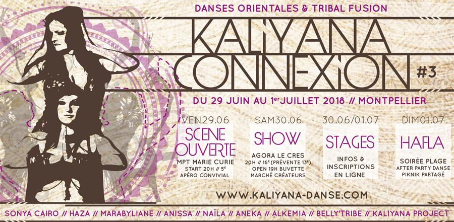 Kaliyana Connexion#3 SHOW @ AGORA LE CRES // Samedi 30 juin - Kaliyana, Danse Orientale, Tribal Fusion et Danse Indienne