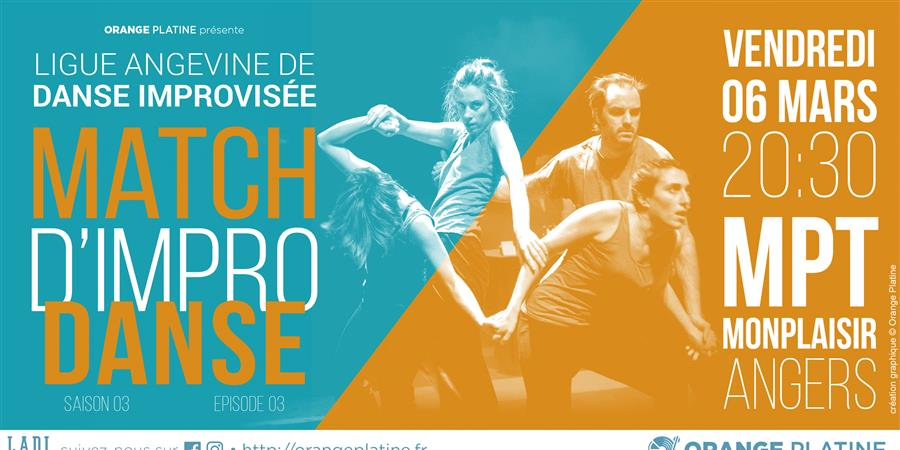 Match d'impro Danse - LADI s03e03 - Orange Platine