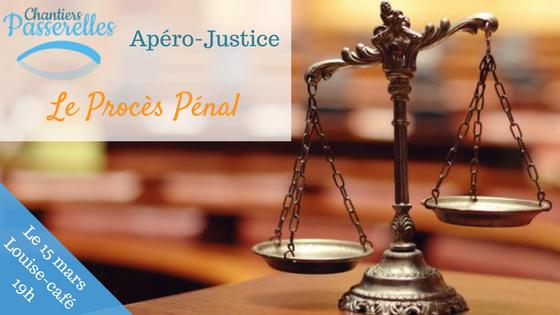 Apéro-Justice ! Le procès pénal - Chantiers-Passerelles