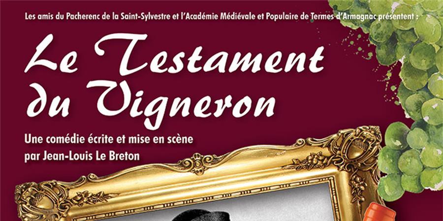 Le testament du vigneron - Académie médiévale et populaire de Termes d'Armagnac
