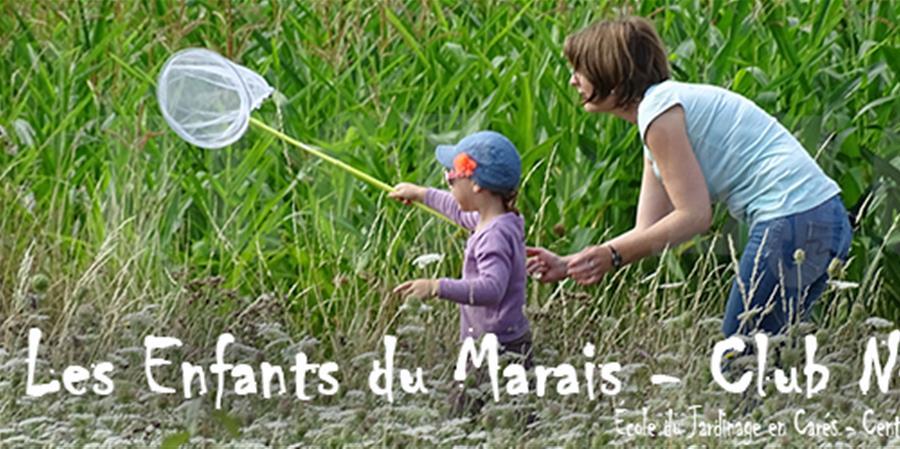 """Club Nature """"Les Enfants du Marais"""" - École du Jardinage en Carrés - Centre d'agro-écologie"""