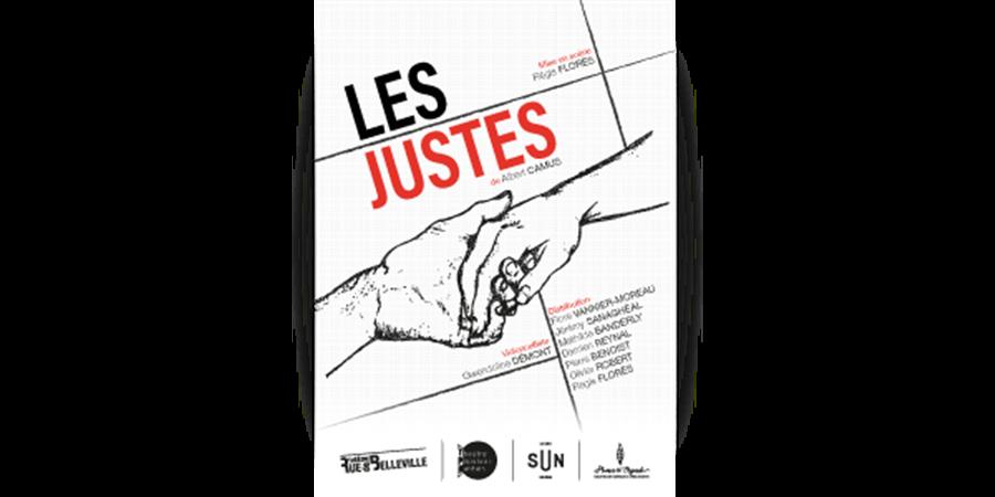Les Justes, d'Albert Camus au théâtre de la Rue de Belleville - THEATRE POPULAIRE NANTAIS