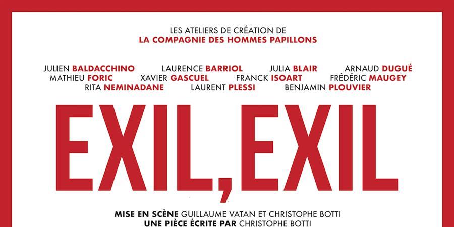 EXIL, EXIL - Compagnie des Hommes Papillons