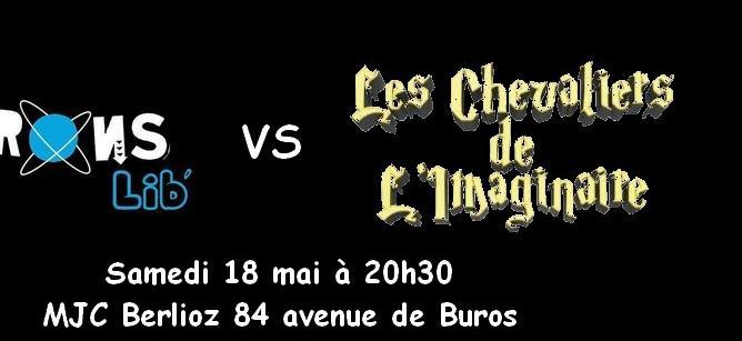 Match d'improvisation théâtrale Les Chevaliers de L'Imaginaire/Les Electrons'Lib - Le Trou'Pau